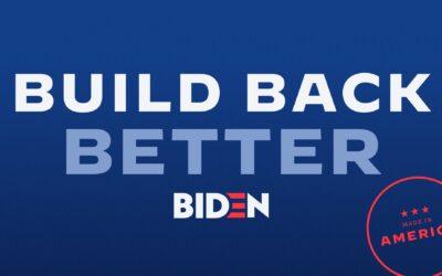 """Biden's """"Build Back Better"""""""